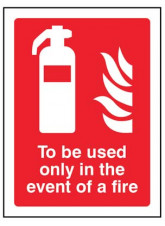To be used only in the event of a fire