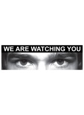 Eye Photo Sign We Are Watching You *For use with M,Q Sizes*