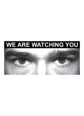 Eye Photo Sign We Are Watching You *For use with H,X Sizes*