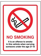 No Smoking It Is An Offence to Smoke in this Vehicle When Someone Under the Age of 18 Is Present