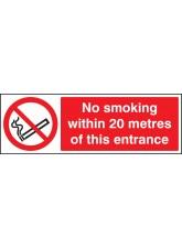 No Smoking within 20 Metres of this Entrance
