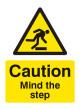 Caution Mind the Step
