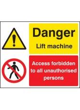 Danger Lift Machine, Access forbidden Unauthorised Persons