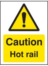 Caution Hot Rail