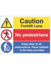 Caution forklift lane, no pedestrians, Keep clear of obstructions...