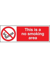 No Smoking Area - Quick Fix Sign