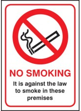 No Smoking It Is Against the Law - Rigid Plastic - 210 x 297mm (A4)