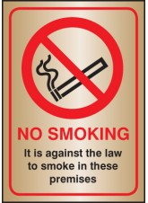 No Smoking It Is Against the Law - Brass - 148 x 210mm - (A5)