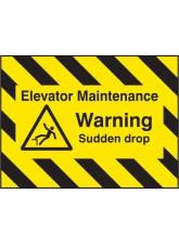 Door Screen Sign- Elevator Maintenance, Warning Sudden Drop - 600 x 450mm