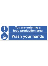 You Are Entering Food Production Area Wash Your Hands