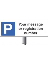 Parking Your Message Here - White Powder Coated Aluminium - 450 x 150mm (800mm Post)