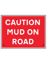 Re-Flex Sign - Caution mud on road