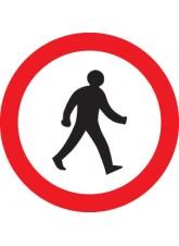 Pedestrians Prohibited - Class R2 Permanent - 600mm Diameter