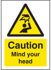 A5 Caution Mind Your Head - Rigid Plastic - 148 x 210mm