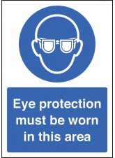 A4 Eye Protection Must Be Worn - Rigid Plastic - 210 x 297mm