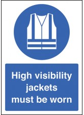 A4 High Visibility Jackets Must Be Worn - Rigid Plastic - 210 x 297mm