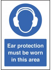 A5 Ear Protection Must Be Worn - Rigid Plastic - 148 x 210mm