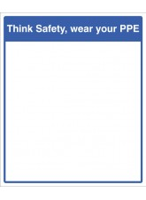 Mirror Message - Think Safety, Wear Your PPE 405 x 485mm