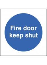 Fire Door Keep Shut - Quick Fix Sign