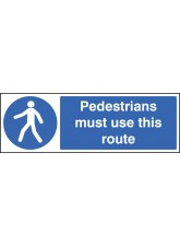 Pedestrians Must use this Route - Quick Fix Sign