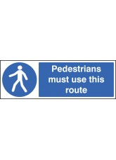 Pedestrians Must use this Route Quick Fix Sign