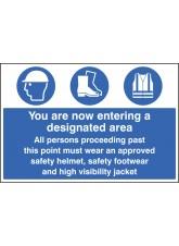Entering Designated Area Helmet/footwear/jacket - Quick Fix Sign