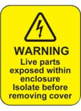 100 x Warning Live Parts within Enclosure Labels - 40 x 50mm