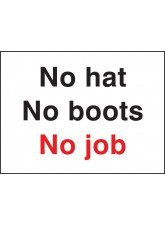 No Hat No Boots No Job
