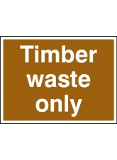 Timber Waste Only